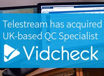 Welcome, Vidcheck, to the Telestream family!