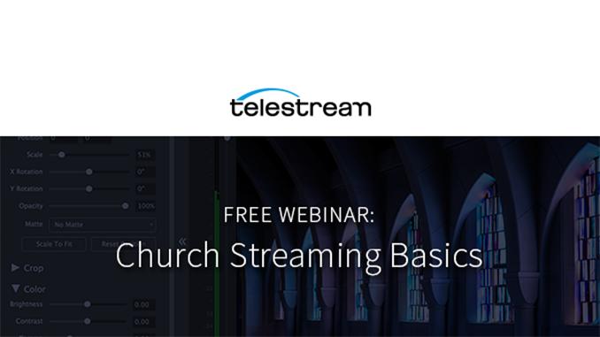 Webinar – Church Streaming Basics