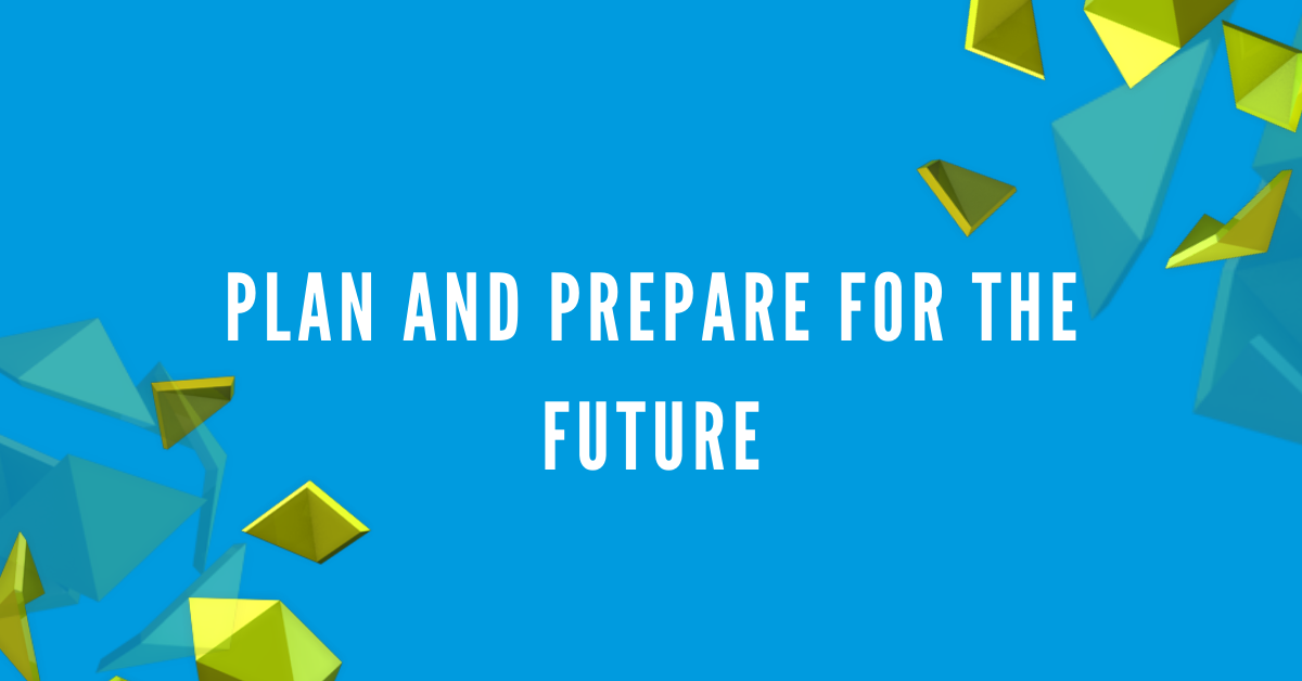 Plan and Prepare for the Remote Future